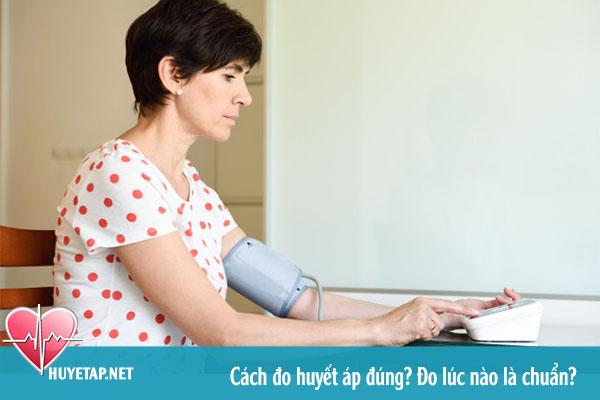 Cách đo huyết áp đúng? Đo huyết áp lúc nào là chuẩn