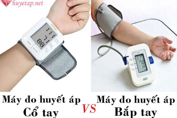 Nên sử dụng máy đo huyết áp bắp tay hay cổ tay?
