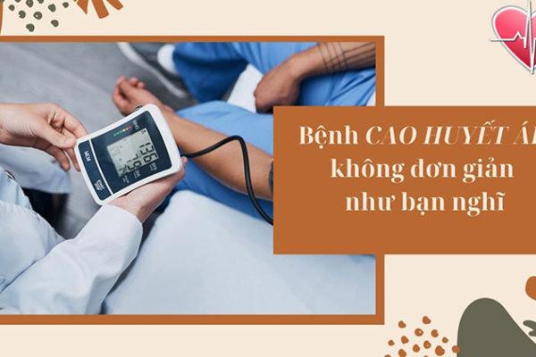 Huyết áp cao là bệnh gì? Những lưu ý cần biết